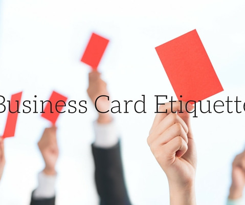 Etiquette assistant edge how to practice good business card etiquette reheart Choice Image